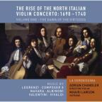 Rise of the North Italian Violin Concerto: 1690 - 1740, Vol. 1 - The Dawn of the Virtuoso