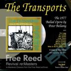 Transports: A Ballad Opera by Peter Bellamy