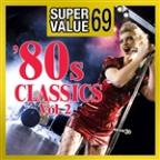 Super Value 69: 80s Classics Vol.2