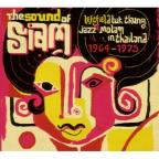 Sound of Siam: Leftfield Luk Thung, Jazz & Molam in Thailand 1964-1975