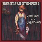 Outlaws With Chainsaws
