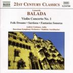 Balada: Violin Concerto No. 1, etc.