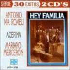 30 Exitos: Hey Familia