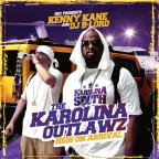 Karolina Outlawz: High On Arrival