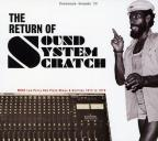 Return of Sound System Scratch: More Lee Perry Dub Plate Mixes & Rarities: 1973 to 1979