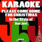 Please Come Home For Christmas (In The Style Of Bon Jovi) [karaoke Version] - Single