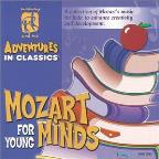 Mommy And Me -Adventures In Classics -Mozart For Young Minds