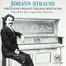 Johann Struass: Virtuoso Piano Transcriptions