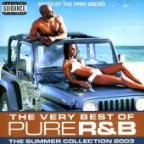 Very Best Of Pure R&B Summer Collection 2003