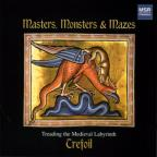 Masters, Monsters & Mazes