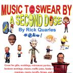 Music to Swear By - A Second Dose