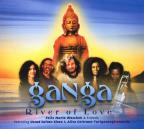 Ganga: River Of Love