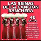 Las Reinas De La Cancion Ranchera