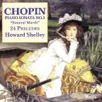 "Chopin: Piano Sonata No. 2 ""Funeral March""; 24 Preludes"