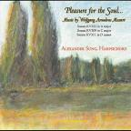 Pleasure For The Soul: Music Of Wolfgang Amadeus M