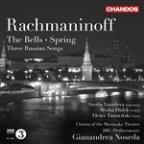 Rachmaninov: The Bells; Spring; Three Russian Songs