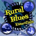 Rural Blues Essentials