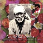 At Baba's Feet: Devotees of Sri Sai Kaleshwar