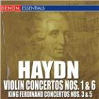 Haydn: Concertos For Violin and Orchestra Nos. 1 & 6 - King Ferdinand Concertos Nos. 3 & 5