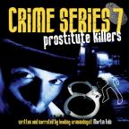 Crime Series, Vol. 7: Prostit