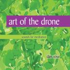 Art Of The Drone: Sounds For Meditation