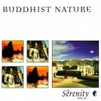 Serenity Series: Buddhist Nature