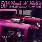 50'S Rock N Roll's Greatest Hits Of