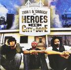 Zion I &amp; the Grouch Are Heroes in the City of Dope