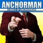 Anchorman Songs Of Anchorman