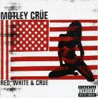 Red White &amp; Crue