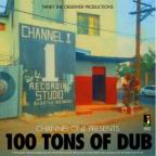 Channel One Presents: 100 Tons Of Dub
