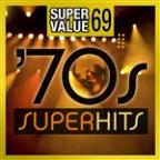 Super Value 69: 70s Super Hits