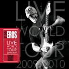 21.00: Eros Live World Tour 2009/2010