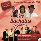 30 Bachatas Pegaditas: Lo Nuevo Y Lo Mejor 2011