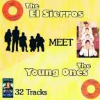 El Sierros Meet the Young Ones
