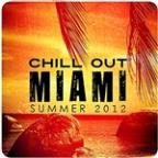 Chill Out Miami Summer 2012
