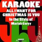 All I Want For Christmas Is You (In The Style Of Mariah Carey) [karaoke Version] - Single