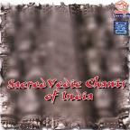 Sacred Vedic Chants Of India