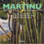 Martinu: The Complete Music For Violin And Orchestra Vol 3