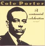 Cole Porter: A Centennial Celebration