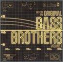 Best Of The Original Bass Brothers Vol. 1