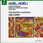 Noel, Noel!: Noels Francais/French Christmas Music (1200-1600)