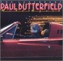 Legendary Paul Butterfield Rides Again