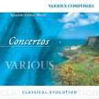 Classical Evolution - Concertos - Spanish Guitar Music