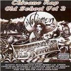 Vol. 2 - Chicano Rap Old School