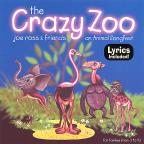 Crazy Zoo: An Animal Songfest
