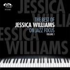 Best of Jessica Williams on Jazz Focus, Vol. 1
