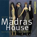 Music From The Madras House