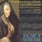 Hvad Glans, Behag och Smak: Eighteenth-century Sweden in Music