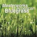 Masterworks of American Bluegrass